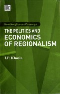 Regionalism - Politics & Economics of